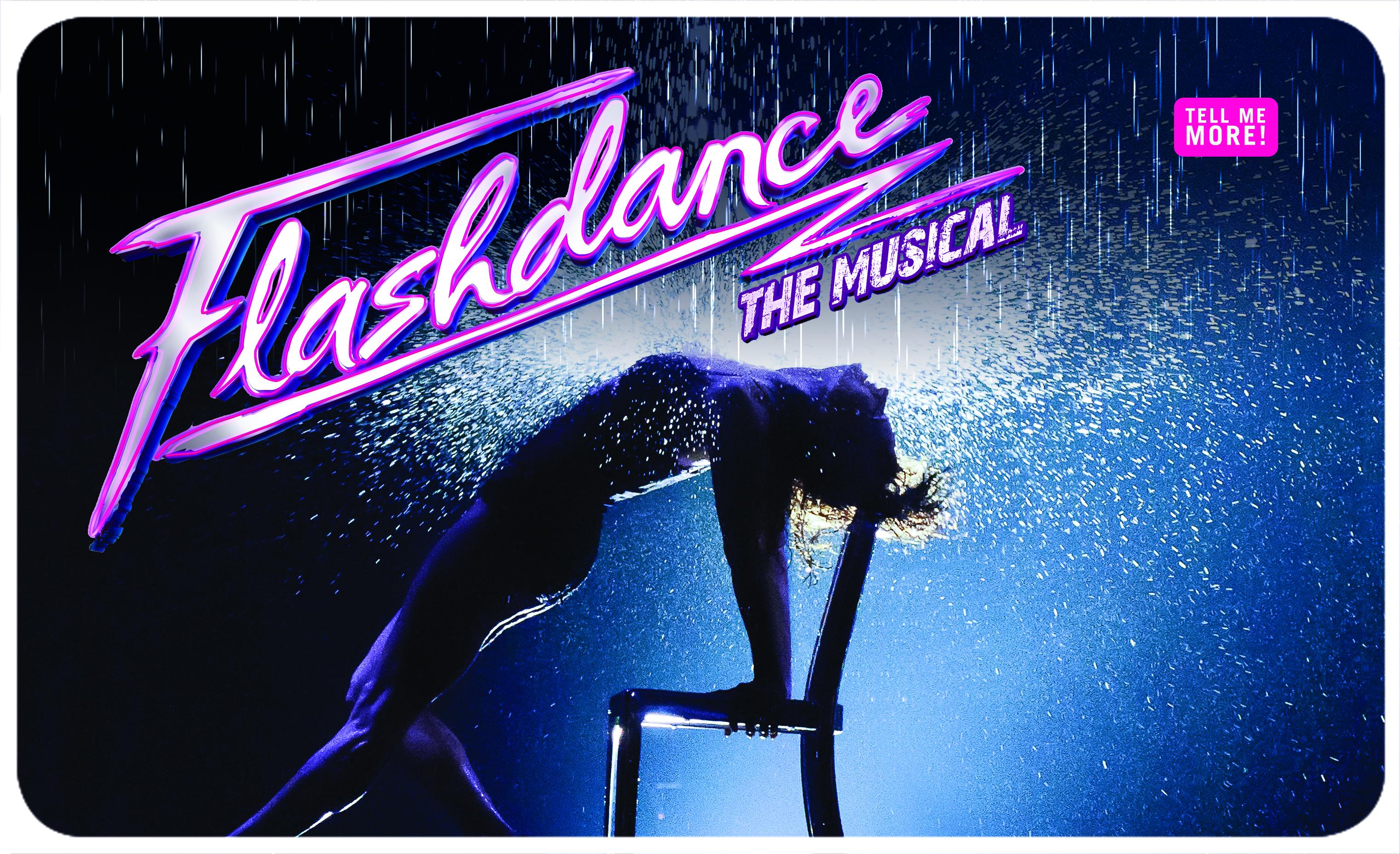 Flashdance:  The Musical